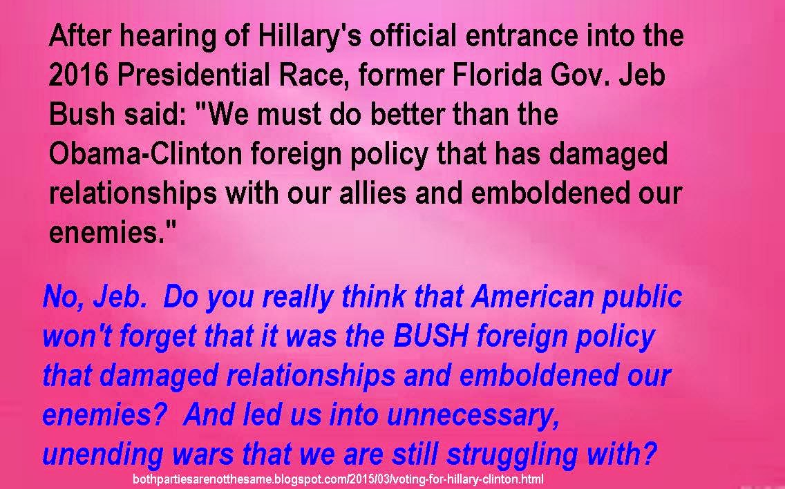 Jeb Bush complains about Clinton's foreign policy and reply.