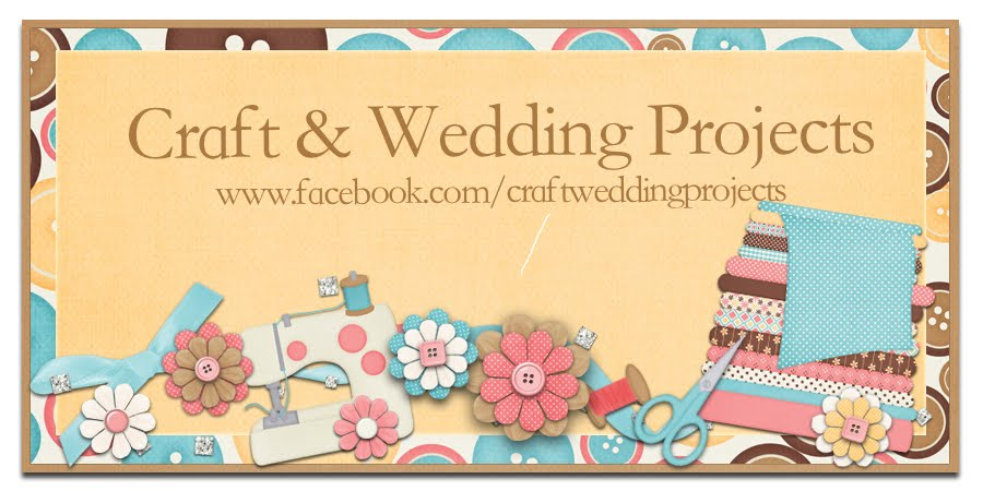 Craft & Wedding Projects