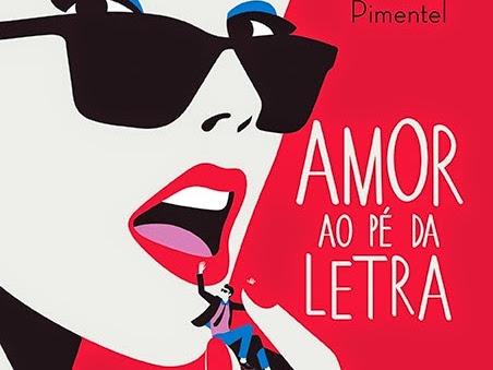 Amor ao Pé da Letra, de Melissa Pimentel e Editora Paralela (Grupo Companhia das Letras)