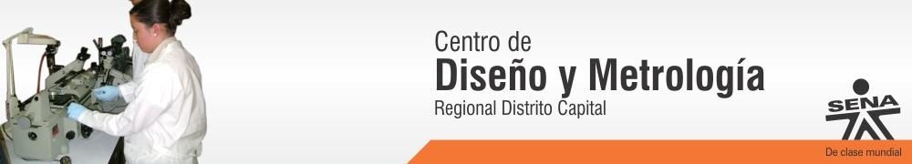 Centro de Diseño y Metrología - SENA Regional Distrito Capital
