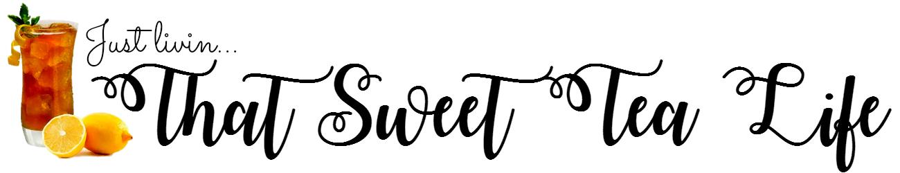 That Sweet Tea Life