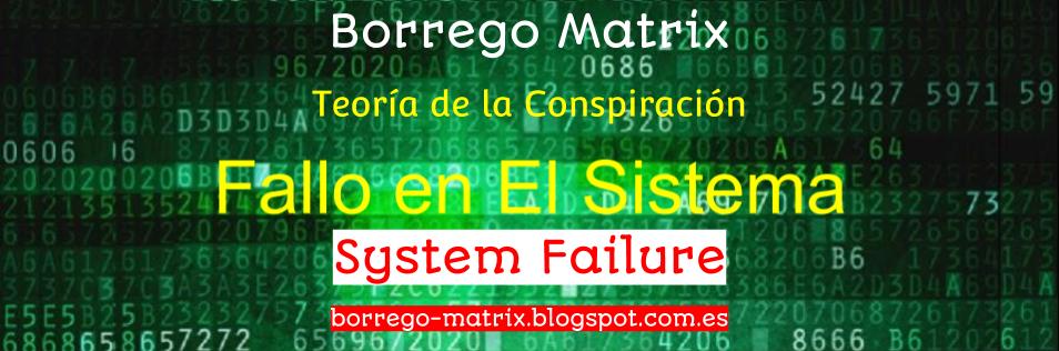 Borrego Matrix - Teoría de la conspiración