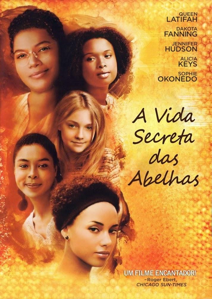 A Vida Secreta das Abelhas – Dublado (2008)