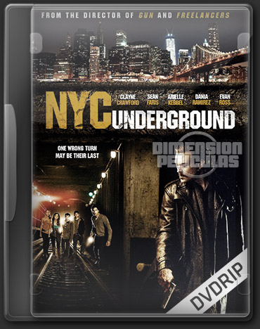NYC Underground (DVDRip Ingles Subtitulada) (2013)