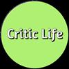 Critic Life