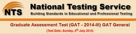 NTS GAT General III Test Date: Sunday, 6th July 2014 Candidates List & Roll No Slips