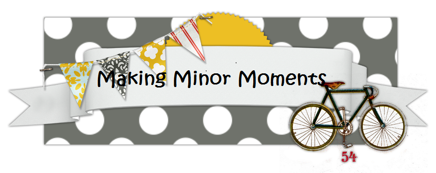 making  minor moments