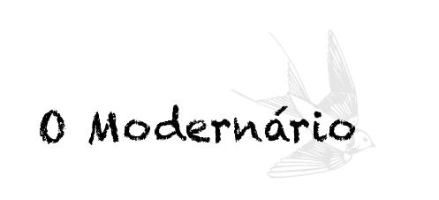 O modernário