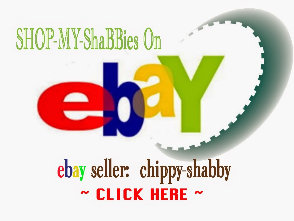 CHIPPY-SHABBY SELLING ON EBAY...