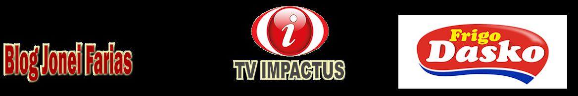 Blog Jonei Farias  e Tv Impactus - Notícias de Pitanga Pr - De Cara com a Notícia!