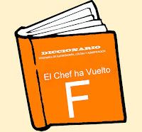 Diccionario Culinario. (F)
