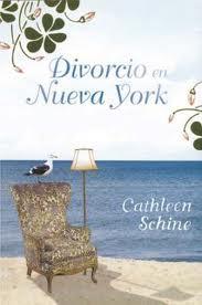 Cathleen Schine / Divorcio en Nueva York D