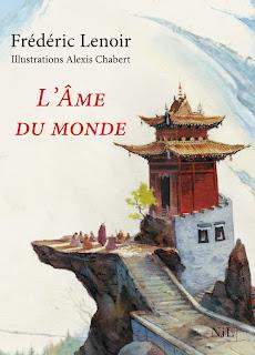L'âme du monde - Frédéric Lenoir & Alexis Chabert