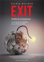 http://www.editorialcirculorojo.es/publicaciones/c%C3%ADrculo-rojo-investigaci%C3%B3n-iii/exit-salida-de-emergencia-la-receta-de-los-expertos-para-salir-de-la-crisis/