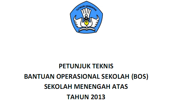 Petunjuk Teknis Bantuan Operasional Sekolah (BOS) SMA Tahun 2013