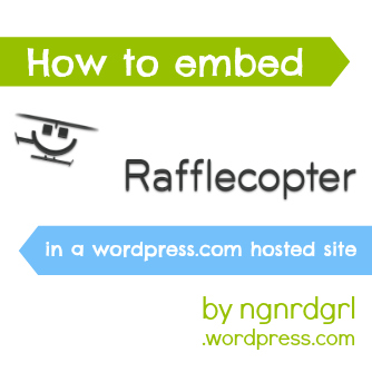 How to Embed Rafflecopter in a WordPress.com Hosted Site by Bethany the ngnrdgrl