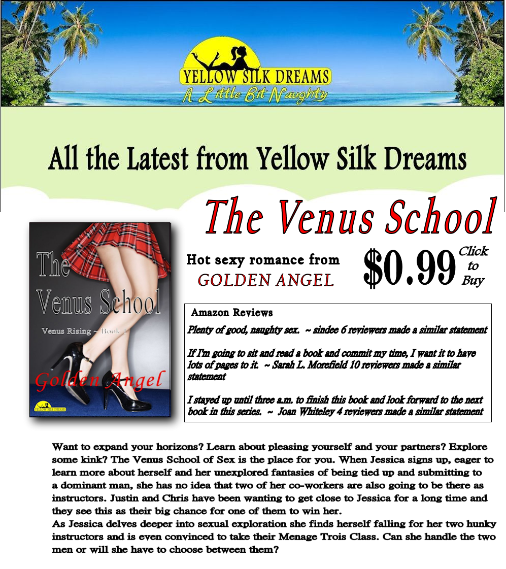 http://www.YellowSilkDreams.com