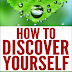 How To Discover Yourself - Free Kindle Non-Fiction