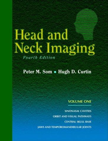 Som-Curtin, Chẩn đoán Hình ảnh Đầu và Cổ  toàn tập, 4e
