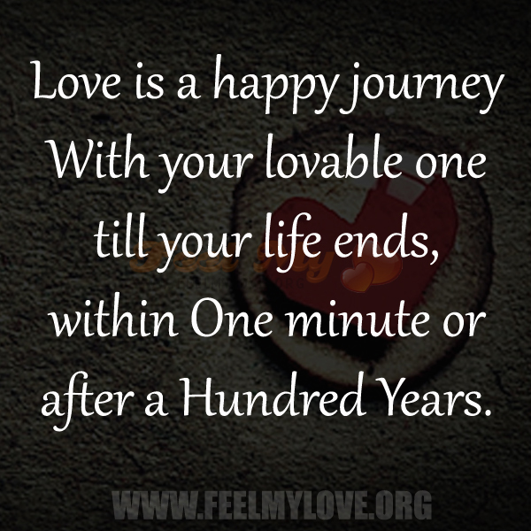 Quotes About Love Journey : Happy Journey Quotes. QuotesGram