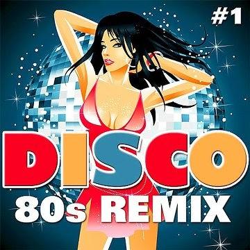 Download – Disco 80s Remix #1
