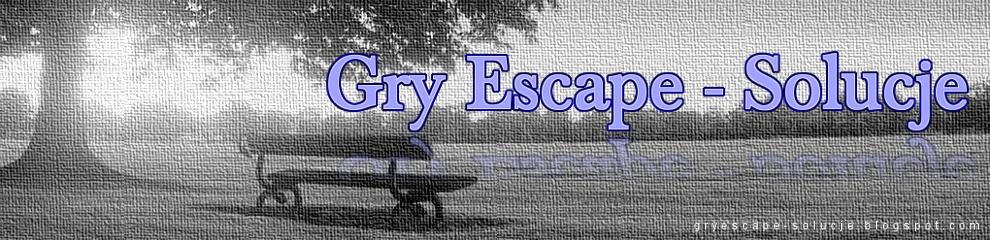 Solucje do gier escape, opisy przejścia
