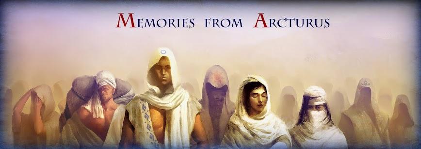 Memories from Arcturus