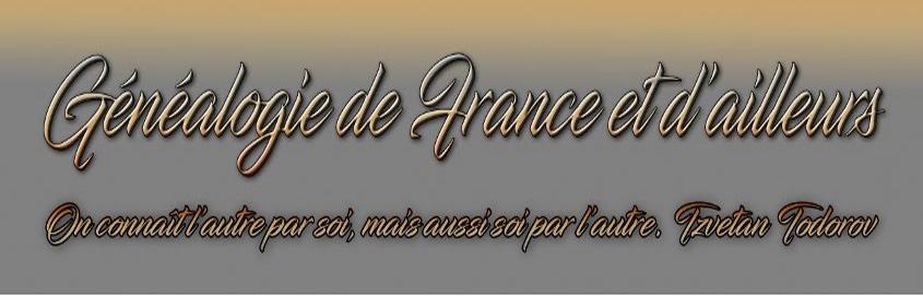 Généalogie de France et d'ailleurs