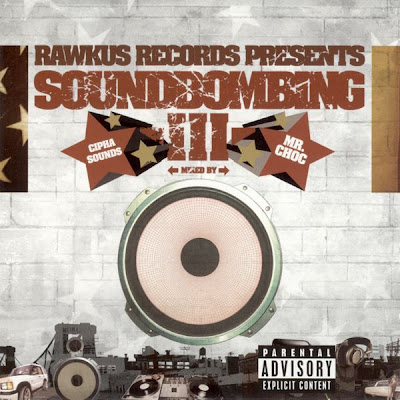 VA ‎– Rawkus Presents: Soundbombing III (CD) (2002) (FLAC + 320 kbps)