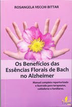 LIVRO OS BENEFÍCIOS DAS ESSÊNCIAS FLROAIS DE BACH NO ALZHEIMERVENDAS DE LIVROS NO SITE