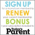 Bonus Subscription to Today&#39;s Parent Magazine
