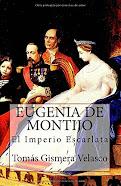 Eugenia de Montijo. El imperio escarlata