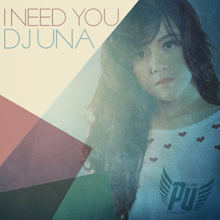 DJ Una - I Need You