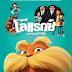 Dr.Seuss' The Lorax 2012 คุณปู่โรแลกซ์ มหัศจรรย์ป่าสีรุ้ง HD