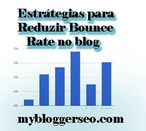 Estratégias-para-reduzir-bounce-rate-no-blogger