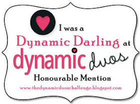Dynamic Duos Honourable Mention for DD21 &amp; DD35