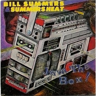 BILL SUMMERS & SUMMERS HEAT - JAM THE BOX ! (1981)