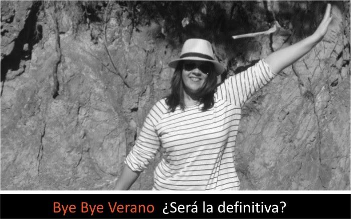 Bye Bye Verano¿será la definitiva?