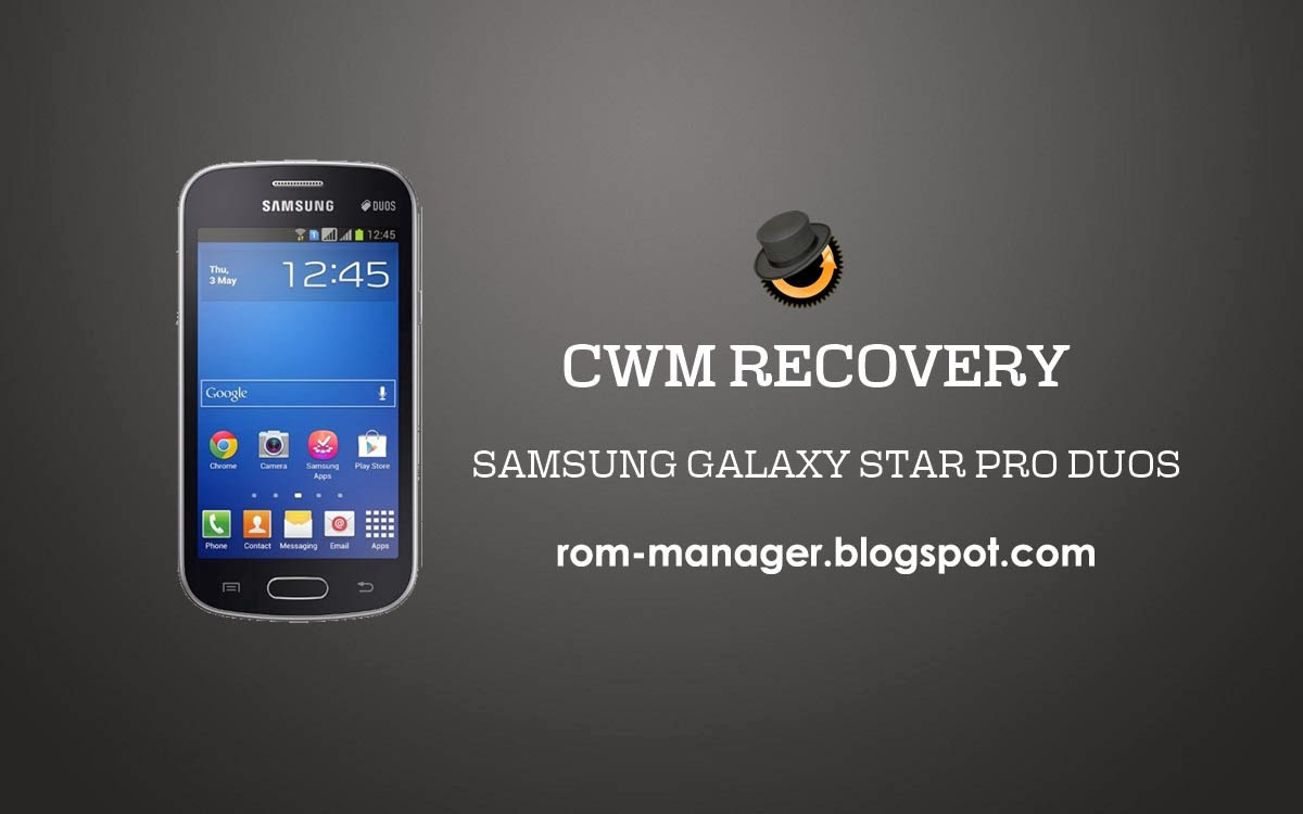 ClockworkMod (CWM) Recovery On Samsung Galaxy Star Pro Duos GT-S7262