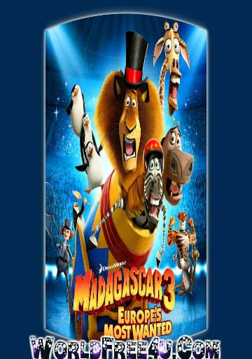 Poster Of Madagascar 3 (2012) In Hindi English Dual Audio 300MB Compressed Small Size Pc Movie Free Download Only At worldfree4u.com