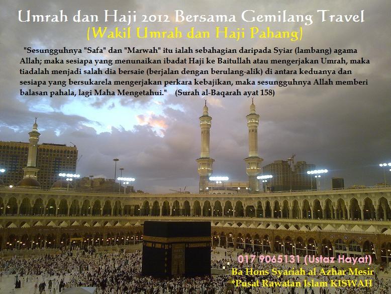 Umrah dan Haji 2012 Bersama Gemilang Travel