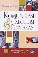 toko buku rahma: buku KOMUNIKASI REGULASI DAN PENYIARAN, pengarang muhammad mufid, penerbit kencana