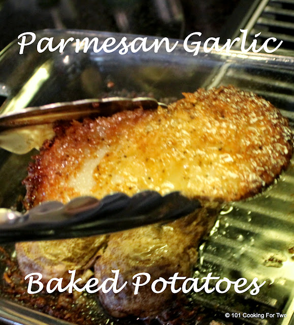 The Best Parmesan Garlic Baked Potatoes from 101 Cooking For Two