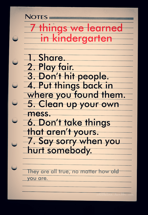 7 Things We Learned In Kindergarten