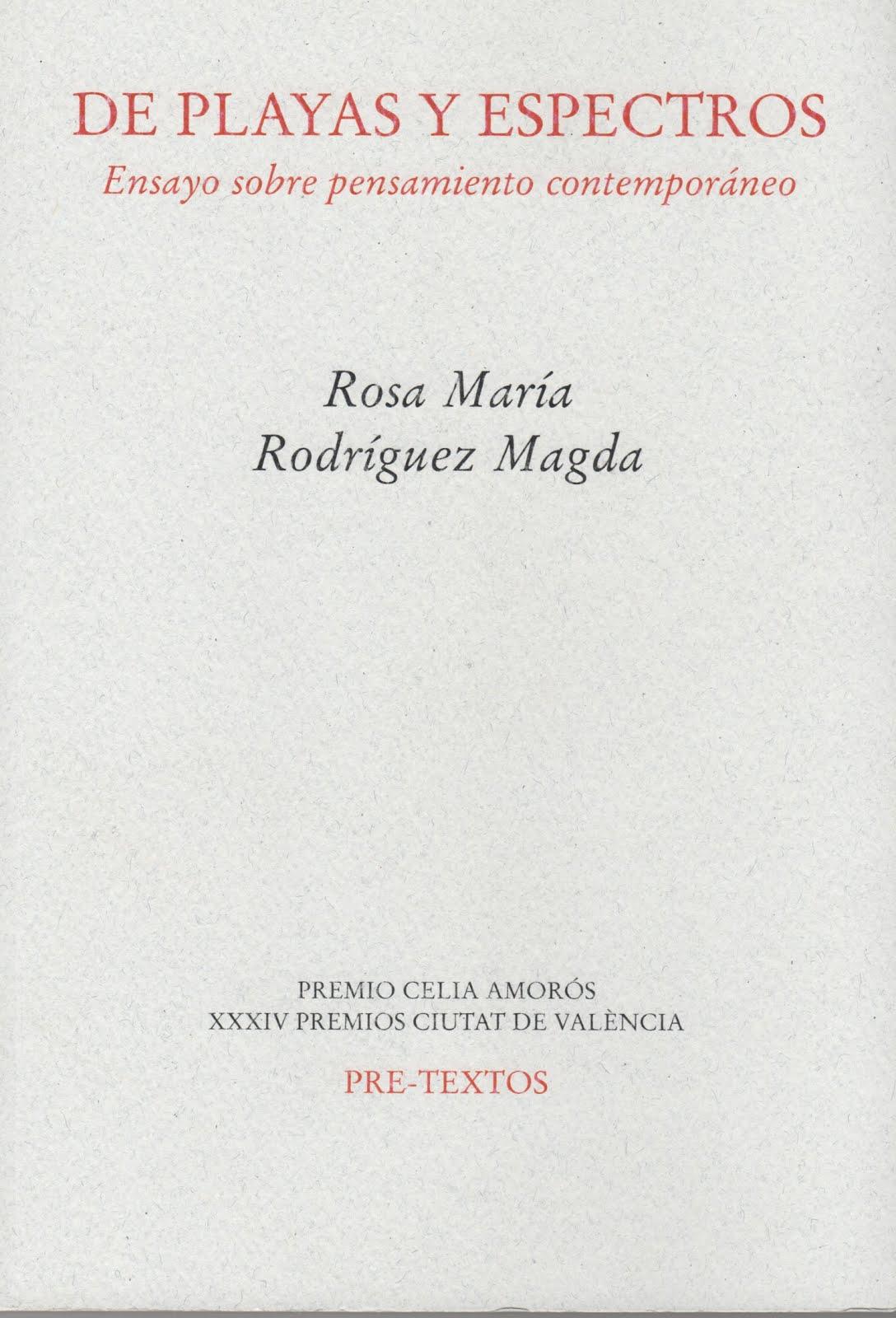 Rosa María Rodríguez Magda (De playas y espectros) Ensayo sobre pensamiento contemporáneo