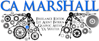 CA Marshall : Freelance Editor : Author : Lit Agency Intern