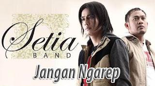 Lirik dan Chord(Kunci Gitar) Setia Band ~ Jangan Ngarep