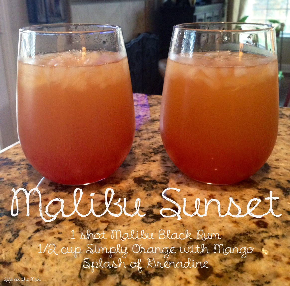 Life as the mrs malibu sunset cocktail recipe 3 for Mixed drink recipes by ingredient