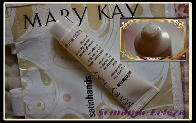 Somando Beleza, Mini it Mãos de Seda Satin Hands Mary Kay, Neiva Marins
