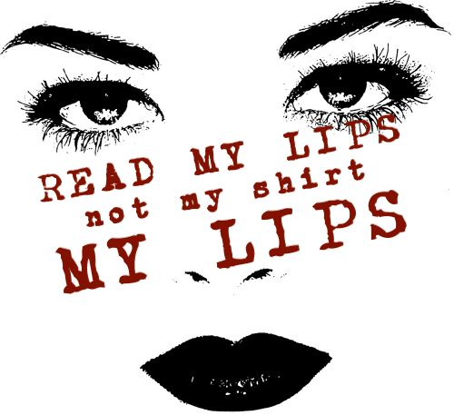 New!  Read My Lips